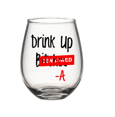 Pretty little liars wine glass2